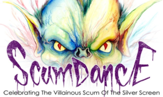 "Zerofriends & Blonde Grizzly Present: ""SCUMDANCE: Celebrating the Villainous Scum of the Silver Screen"""