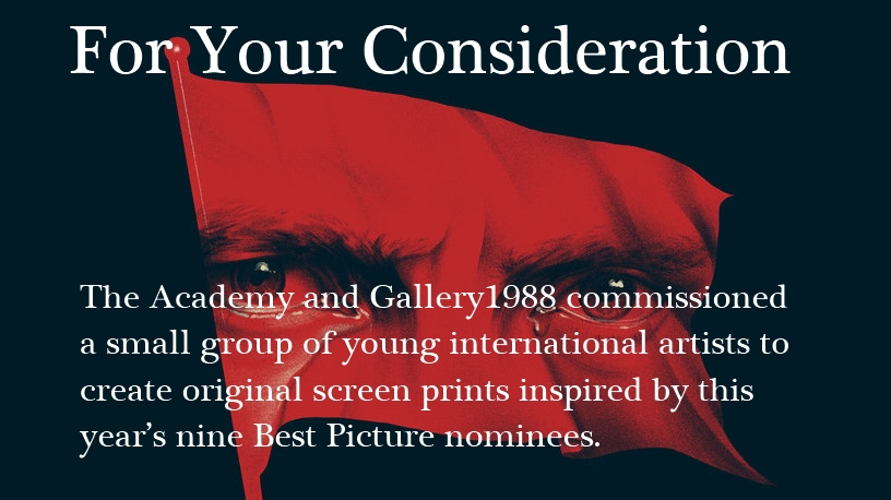 "The Academy and Gallery1988 present: ""For Your Consideration"" Art Inspired by the Nominated Best Pictures"
