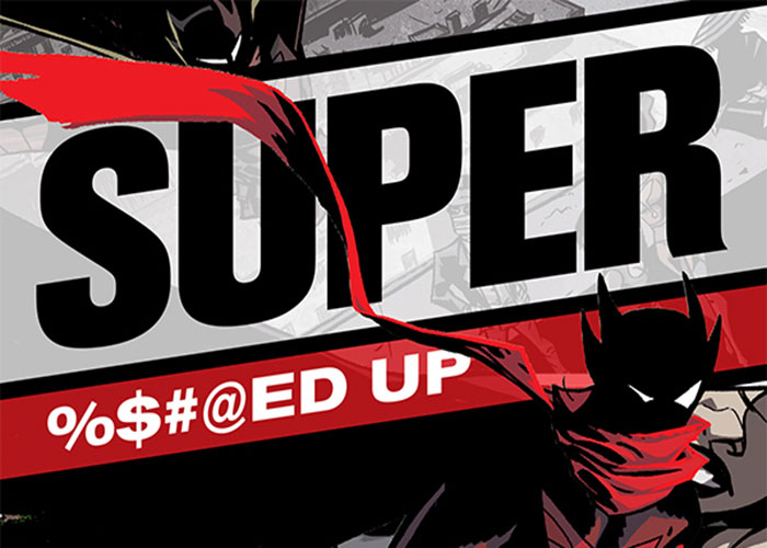 Anything Titled SUPER %$#@ED UP Has to Be Good!