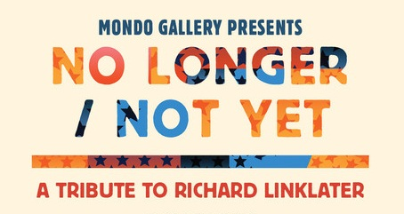Mondo Gallery Presents NO LONGER / NOT YET: A Tribute to Richard Linklater
