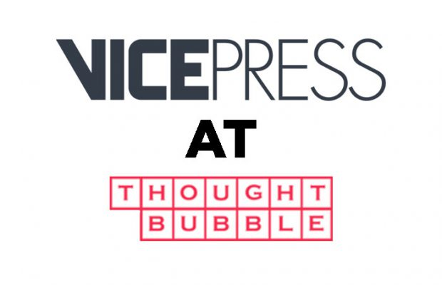 Vice Press Unveils Thought Bubble Line Up