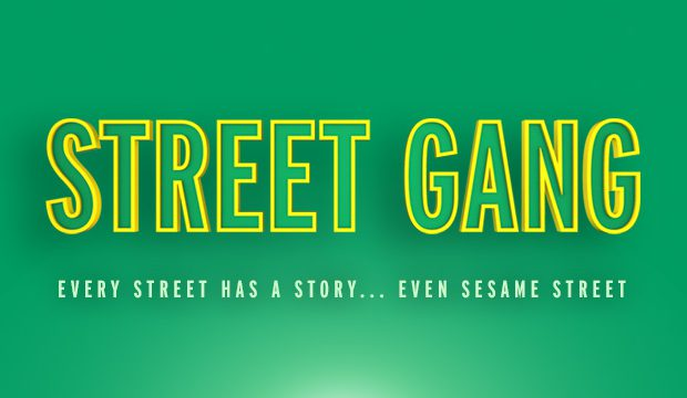 STREET GANG- The Story of the Street That Changed History!