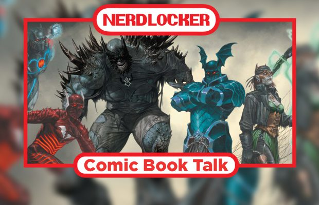 Comic Book Talk: DC, Marvel, Image and Much More!