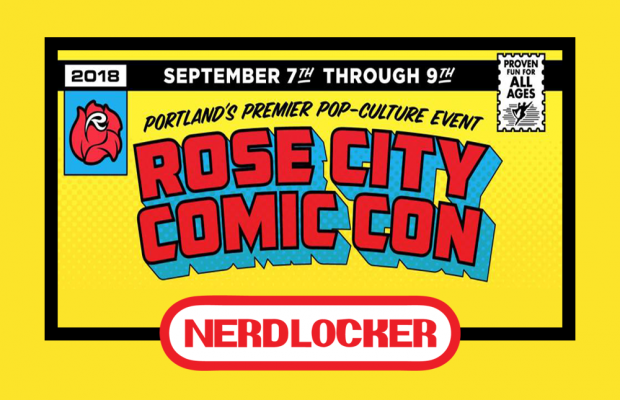 Rose City Comic Con 2018: Panels, Artists, and Exhibitors Preview
