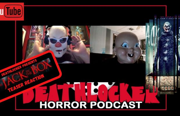 Deathlocker Reacts: The Jack in the Box