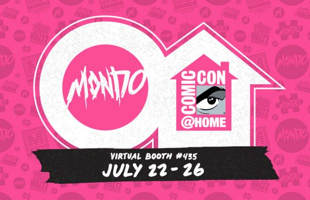 Mondo Announces ComicCon@Home Schedule!